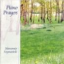 Piano Prayers/Slawomir Szymanski