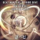 Universe (Bonzax Edit)/Beat Hunters & Tribe Dive