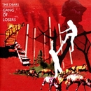 Gang of Losers/The Dears