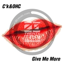 Give Me More/C'k&OHC