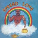 Spread Love/HARRIS AND ORR