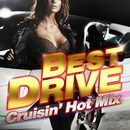 BEST DRIVE -Cruisin' Hot Mix-/V.A