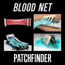 Blood Net/Patchfinder