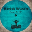 Clean Air EP/Shambala Networks