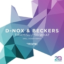 Tiramisu / So What/D-Nox & Beckers