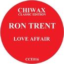 Love Affair/Ron Trent