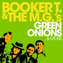 Green Onions & More/Booker T & The MG's