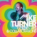 Golden Hits & Collaborations/Turner, Ike