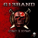 HEROES & DEMONS/G13 BAND