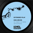 Dos Arcos/Extended Play