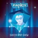 Shock & Show/Fancy