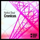 Cronicas EP/Nativa Soul