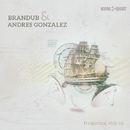 Frequency Ship EP/Brandub & Andres Gonzalez