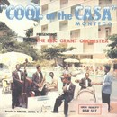 Cool At The Casa Montego/Eric Grant Orchestra