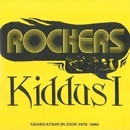 Rockers: Graduation In Zion 1978-1980/Kiddus I