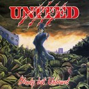 Bloody But Unbowed/UNITED
