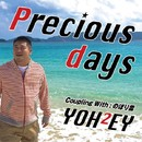 Precious days/YOH2EY