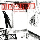 Ropeless Romantics (Reissue)/Killing California