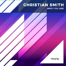 Who You Are/Christian Smith