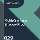 Shadow Proof/Richie Santana
