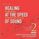 Healing at the Speed of Sound Vol 2/Don Campbell