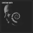 Stranger Than Paradise/Christian Smith