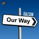 On Our Way/Dalson