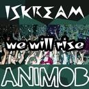 We Will Rise/Iskream