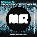 Smash It/Steven Saenz & The Jocker