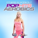 Fitness & Workout: Pop Hits Aerobics/Personal Trainer Mike