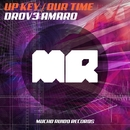 Up Key / Our Time/Drov3 Amar0