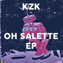 Oh Salette EP/KZK