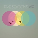 Air/Five Seasons