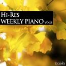 ハイレゾ・ウィークリー・ピアノ Vol.8/Weekly Piano