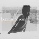 because of you/しらいしりょうこ