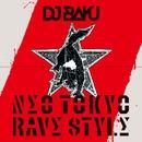 NEO TOKYO RAVE STYLE/DJ BAKU