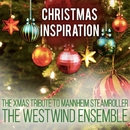 Xmas Inspiration: The Xmas Tribute To Mannheim Steamroller/The Westwind Ensemble