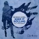 Keep It Rolling EP/George Morel