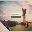 MINORITY -Single/J-REXXX