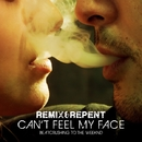 Can't Feel My Face – Beatcrushing to The Weeknd/Remix & Repent