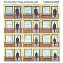 Windows/Murray McLauchlan