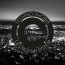 Destroy my System/Techno Phobia