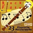 Bock auf Flöte, Vol. 3: 23 Klassische Meisterwerke (Array)/Flötenkreis Rosmarie Weil