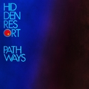 Pathways/Hidden Resort