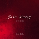 Beat Girl/John Barry And The Seven