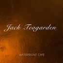 Waterfront Cafe/Jack Teagarden