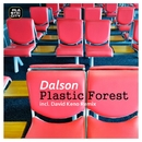 Plastic Forest/Dalson