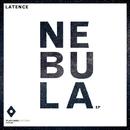 Nebula EP/Latence