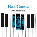 Odd Harmony/Beat Caravan