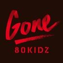 Gone EP/80KIDZ